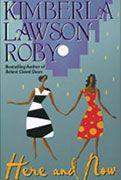 Kimberla Lawson Roby  Here and Now