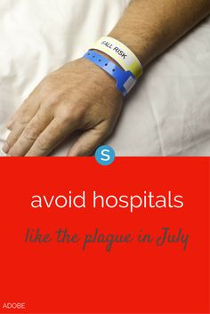 "You've probably heard the phrase ""avoid hospitals like the plague in July."". Rumor has it that if you go into a hospital during the seventh month of the year, you ain't coming back out again. But is this really true?"