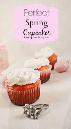 Easy recipe for the PERFECT Spring Cupcakes!