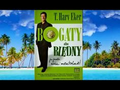 T.Harv Eker - Bogaty albo Biedny - YouTube Audio Books, Coaching, Humor, Music, Youtube, Brian Tracy, Training, Musica, Musik