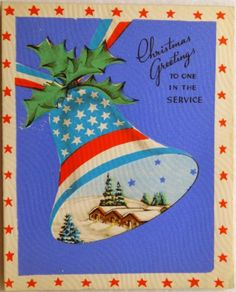 Vintage Christmas Card, of the WWII Patriotic Flag Bell- Vintage Christmas… Old Time Christmas, Old Fashioned Christmas, Christmas Bells, Christmas Greetings, Vintage Christmas Images, Retro Christmas, Vintage Holiday, Christmas Art, Christmas Things