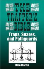 Survival Skills. THE TRAPPER'S BIBLE Click here to learn more or to add to your home library!