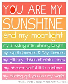 You Are My Sunshine Art Print. Colorful Typography For Your Little Girl's Room. Nursery Art.  Rainbow Version. $18.00, via Etsy.