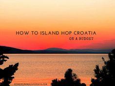 How to Island Hop Croatia on a Budget