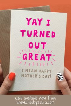 Trendy Gifts For Mum Birthday From Daughter Happy Birthday Funny, Birthday Cards For Mum, Daughter Birthday, Funny Birthday Cards, Boy Birthday Parties, Birthday Wishes, Birthday Gifts, Funny Mothers Day, Happy Mothers Day