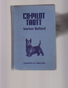 CO-PILOT TROTT vintage Scottie Dog HC book 1944 scotty scottish terrier scotty  69