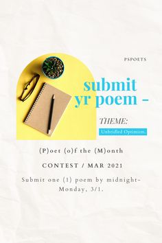 The POET OF THE MONTH Contest is back! ✒️ We're now accepting submissions until Monday at midnight, 3/1.🕰️ THEME: Unbridled Optimism. One poem will be chosen for publication on our website. The winning poet will be interviewed for an exclusive article that will be featured on our blog! 👩💻 1st and 2nd runner-ups will also receive honorable mention. 👇CONTEST RULES 👇 Visit our Instagram @pspoets for full details.