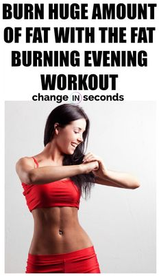 Burn Fat Fast With The Fat Burning Evening Workout! Belly Fat Burner Workout, Fat Burning Workout, Fat Workout, Workout Plans, Leg Workouts, Tummy Workout, Workout Fitness, Workout Tips, Workout Routines