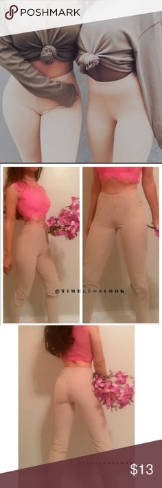 """Nude basic must have leggings •brand new  •ships tomorrow •brand : TIMELESS look boutique  •no trades  •yeezy look leggings  - form fitting fit bodycon fit offers great stretch •true to size     ✅Model: goguios in insta  (@timelesslook account manager) modeling small actual product-in pic 2-3  Please visit """"Closet Rules"""" for more info about us :) Pants Leggings"""
