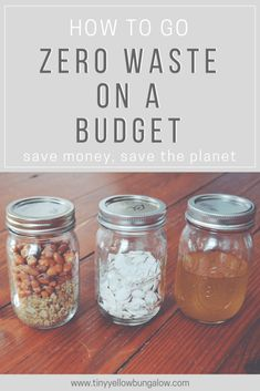 how to go zero waste on a budget - tiny yellow bungalow - megan b. - how to go zero waste on a budget - tiny yellow bungalow how to go zero waste on a budget - Zero Waste Store, Recycling Information, Eco Friendly Cleaning Products, Savings Plan, Reduce Waste, Sustainable Living, Biodegradable Products, Bungalow, Yellow