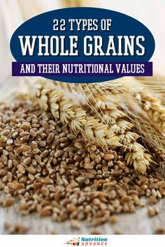 Most of us consume far too many refined grains like white flour and bread. Whole grains are associated with much better health outcomes than refined grains, but what exactly are whole grains? Here are 22 types of whole grains and a look at their nutritional values. #grains #nutrition #wheat Nutrition Articles, Nutrition Information, How To Make Porridge, Rice Alternatives, Rye Grain, How To Thicken Sauce, Nutritional Value, People Eating, Better Health