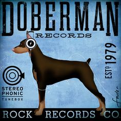 Doberman Records hard rock records company original illustration on gallery wrapped canvas by stephen fowler Pincher Dog, Doberman Love, Cavachon, Record Company, Doberman Pinscher, Hard Rock, Gemini, Wrapped Canvas, Best Friends