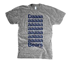 ACTUAL TEXT Daaaaaaaaaaaaaaaaaaaaaaaaaaaaaaaaaa Bears OUR COMMENTARY A  little more love for Da Bears. FABRIC DETAILS 629833310