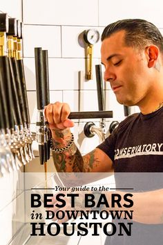 Check out our guide to the best bars in Downtown Houston.