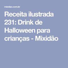 Receita ilustrada 231: Drink de Halloween para crianças - Mixidão