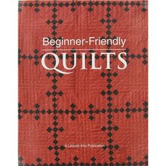 Leisure Arts Beginner Friendly Quilts Book | Shop Hobby Lobby