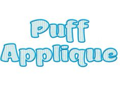 Puff Applique Machine Embroidery Font by RivermillEmbroidery