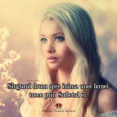 Singurul drum spre inima unei femei trece prin Sufletul ei.  Seară plină de frumos! ____________ The most beautiful posts   Despre Oameni frumosi
