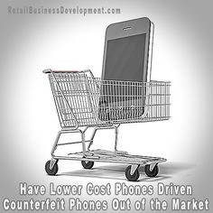 Have Lower Cost Phones Driven Counterfeit Phones Out of the Market
