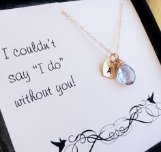 Bridesmaid gift idea, personalized necklace in gold with bridesmaid thank you card,birthstone & initial necklace, bridesmaids jewelry