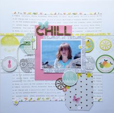 A layout using Pink Paislee's Citrus Bliss collection.