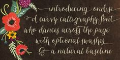 Ondise is a curvy and warm hand-lettered calligraphy script with a natural, dancing baseline.