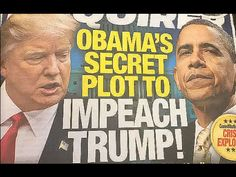 Enquirer: Obama's Plan to Impeach Trump, 1499 - YouTube .... PRAY FOR OUR PRESIDENT, PRESIDENT DONALD TRUMP!  PRAY FOR OUR NATION!  PRAY FOR OUR CHILDREN!  .....  KEEP YOUR EYES AND EARS OPEN AND PAY ATTENTION!!! KM