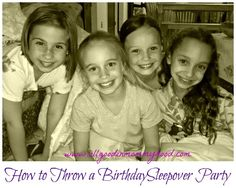 How to Throw a Sleepover Birthday Party for Girls.  Her list is realistic with some scheduled thing, but also time for girls to chat and be goofy.  But keeping mom sane!!!
