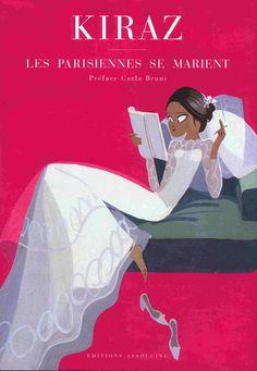 """Kiraz - """"Les Parisiennes se marient"""""""