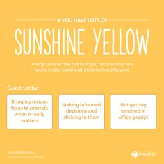 If people don't trust that Sunshine Yellow gut judgement, prove them wrong! Insights Discovery