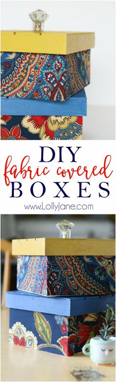 DIY Fabric Covered Wood Boxes: easy fabric and paint craft tutorial. Cute DIY storage box ideas, just wrap/glue fabric around a box, paint the lid and add a knob!