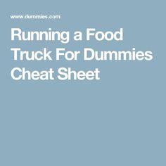Running a Food Truck For Dummies Cheat Sheet