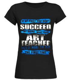 Art Teacher Shirt If At First You Dont Succeed Gift history of art shirt,history of art t shirt,afro word art t-shirt for black history month,