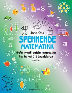 MouseMatics: Unusual Math For year olds (Volume There is the newer edition of this book: ISBN Math 2, Maths Puzzles, Fun Math, Interior Design Books, Graphic Design Books, Book Design, Logic Problems, Math Drills, Math Challenge