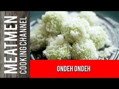 Ondeh Ondeh – 椰糖椰丝球 – The MeatMen – Your Local Cooking Channel