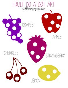 Free Fruit Do A Dot Printable - Toddler Art Projects ***add counting to dots Fruit Crafts, Food Crafts, Preschool Food, Preschool Activities, Free Fruit, Fruit And Veg, Toddler Art Projects, Toddler Crafts, Ground Turkey Nutrition