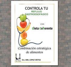 7 Ideas De Exofago Reflujo Reflujo Gastroesofagico Dieta Coherente