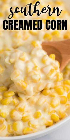 Creamed Corn Recipe With Cream Cheese, Creamed Corn Recipe Easy, Canned Corn Recipes, Vegetable Recipes, Cream Of Corn, Corn With Cream Cheese, Best Corn Recipe, Recipes With Corn, Creamed Corn Casserole Recipe