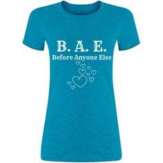 B.A.E.  Tee | Before Anyone Else