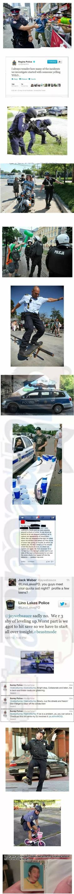 Cops are people, too! Hehe.