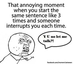 happens to Punky all the time lol