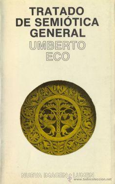 Tratado de Semiotica, Umberto Eco