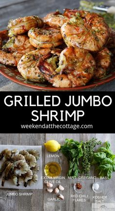 GRILLED JUMBO SHRIMP brushed with a fresh garlic herb sauce. The herb sauce calls for garlic, a half-cup each of oregano, basil and mint, but you can adjust these quantities to taste, chili flakes and Shell On Shrimp Recipe, Easy Grilled Shrimp Recipes, Marinated Grilled Shrimp, Pork Rib Recipes, Prawn Recipes, Grilling Recipes, Seafood Recipes, Cooking Recipes, Healthy Recipes