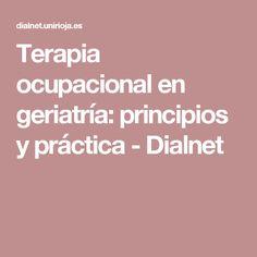 Terapia ocupacional en geriatría: principios y práctica - Dialnet