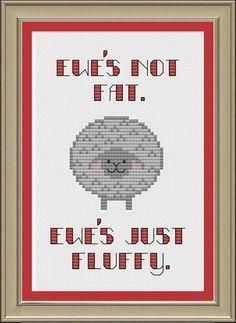 Ewe's not fat ewe's just fluffy cute sheep by nerdylittlestitcher, $3.00
