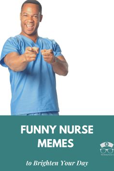Funny Nurse Memes to Brighten your Day. Being a nurse is so very hard. How do you cope? No matter where you are in your nursing career, these funny nurse memes are just for you. #thenerdynurse #nurse #nurses #nursememes #memes #humor #nurselife #nursehumor