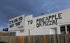 Wiseguise Pizza in Launceston thought the sign would be bad for business.
