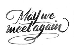 May We Meet Again (The 100) A4 Typography Print