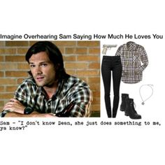 Imagine Overhearing Sam Saying How Much He Loves You
