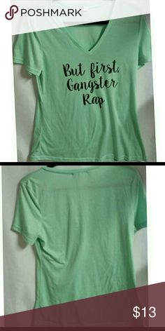 "But first gagster tap tee , light green Light green, black writing Size Large 26"" shoulder to hip 19"" pit to pit All measurements are approximate   I offer a bundle discount check out my other listings!   Thanks for looking! Tops"